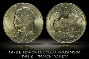 1972 Type 2 Eisenhower Dollar PCGS MS64 March Variety
