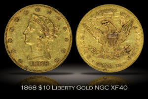 1868 $10 Liberty Gold NGC XF40