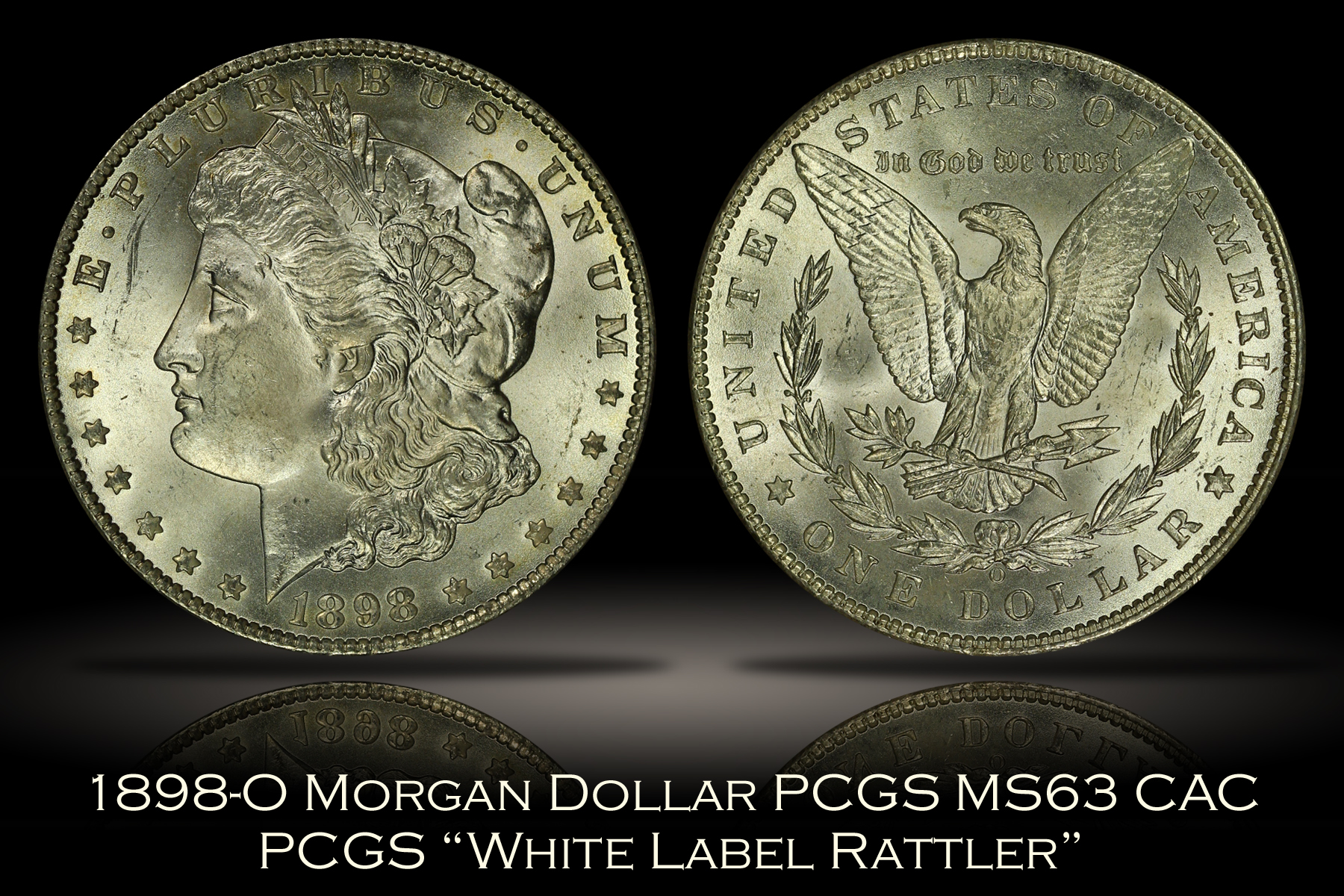 1898-O Morgan Dollar PCGS MS63 CAC White Label Rattler
