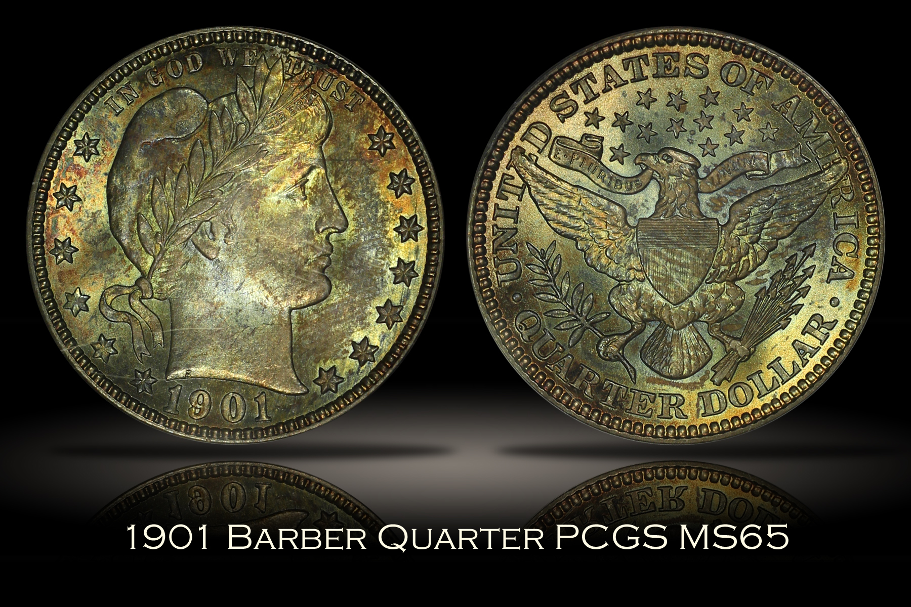 1901 Barber Quarter PCGS MS65