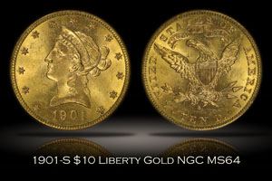 1901-S $10 Liberty Gold NGC MS64