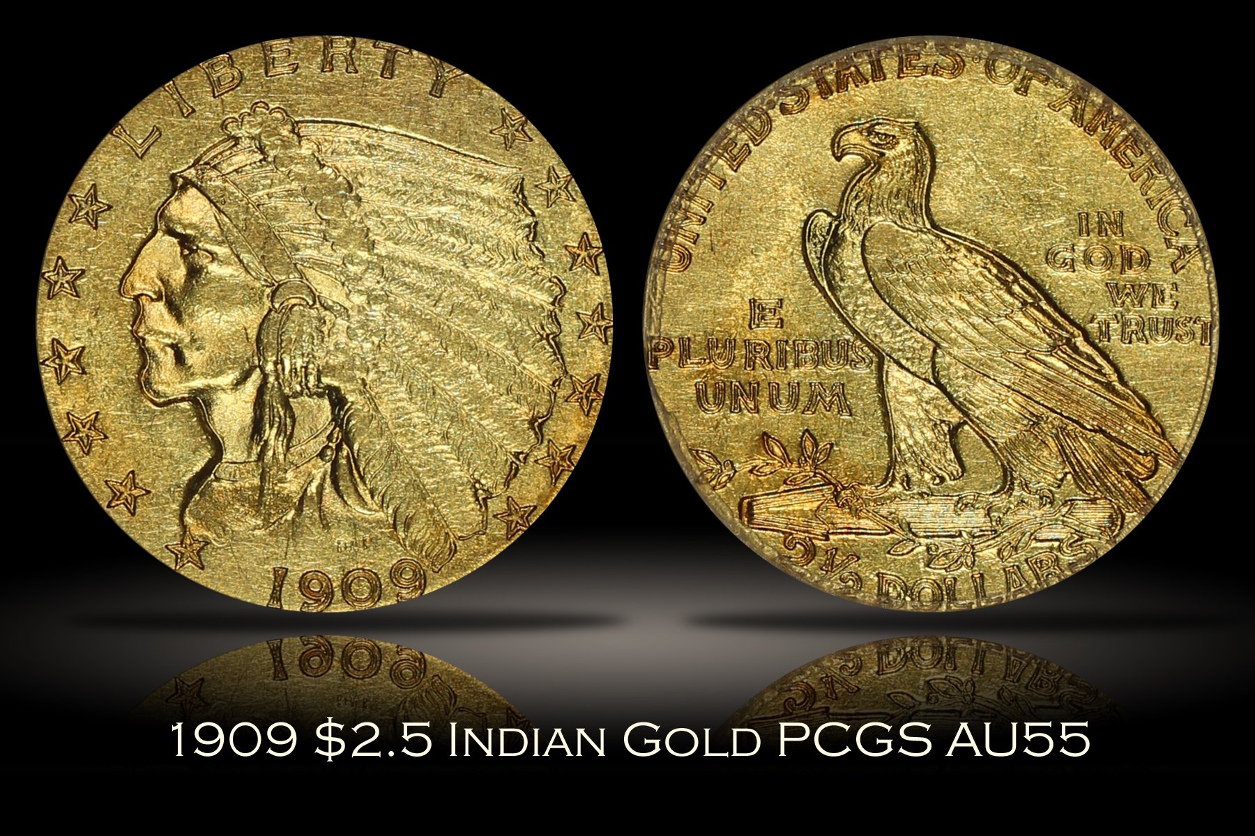 1909 $2.5 Indian Quarter Eagle PCGS AU55
