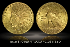 1909 $10 Indian Eagle PCGS MS60