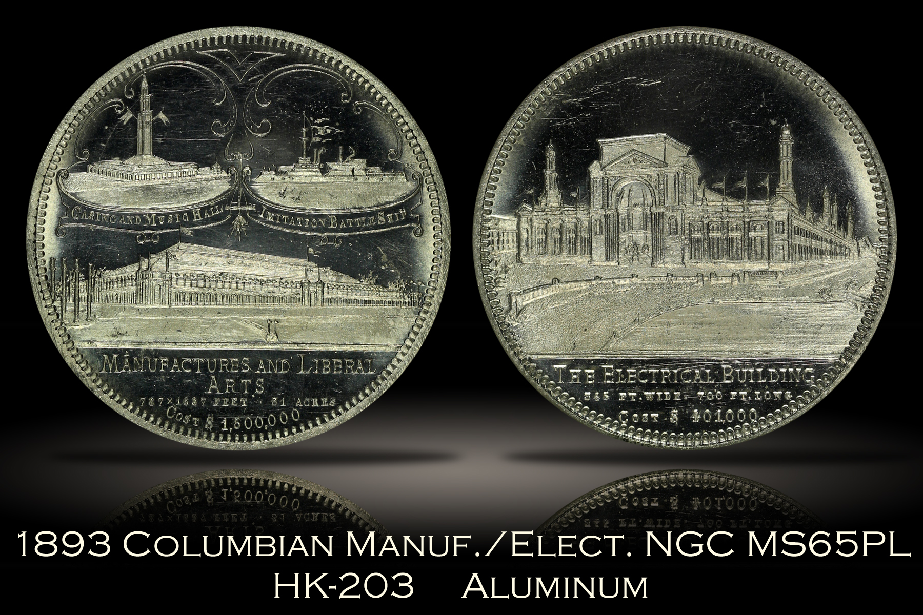 1893 Columbian Expo Manufacturers/Electrical Building HK-203 NGC MS65PL