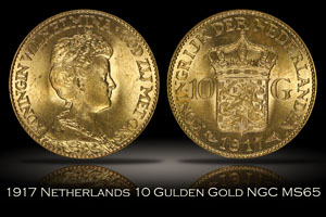 1917 Netherlands 10 Gulden Gold NGC MS65