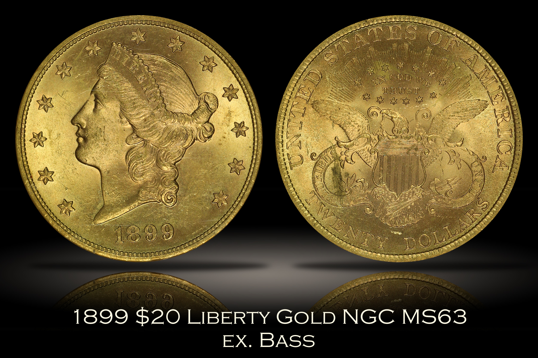1899 $20 Liberty Gold NGC MS63 ex. Bass