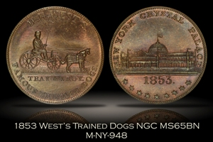 1853 H.B. West's Famous Trained Dogs Token M-NY-948 NGC MS65BN