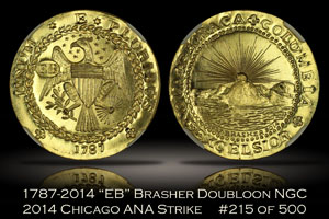1787-2014 EB Brasher Doubloon NGC 2014 Chicago ANA No. 215/500
