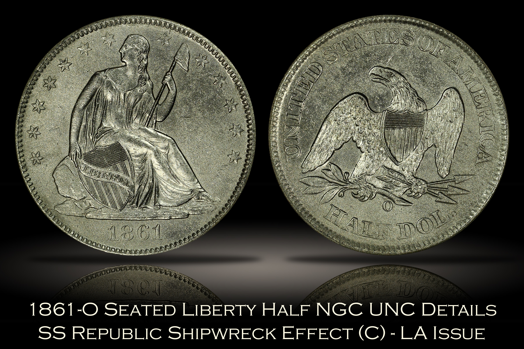 1861-O Seated Half Louisiana Issue SS Republic NGC Shipwreck Effect (C) UNC Details