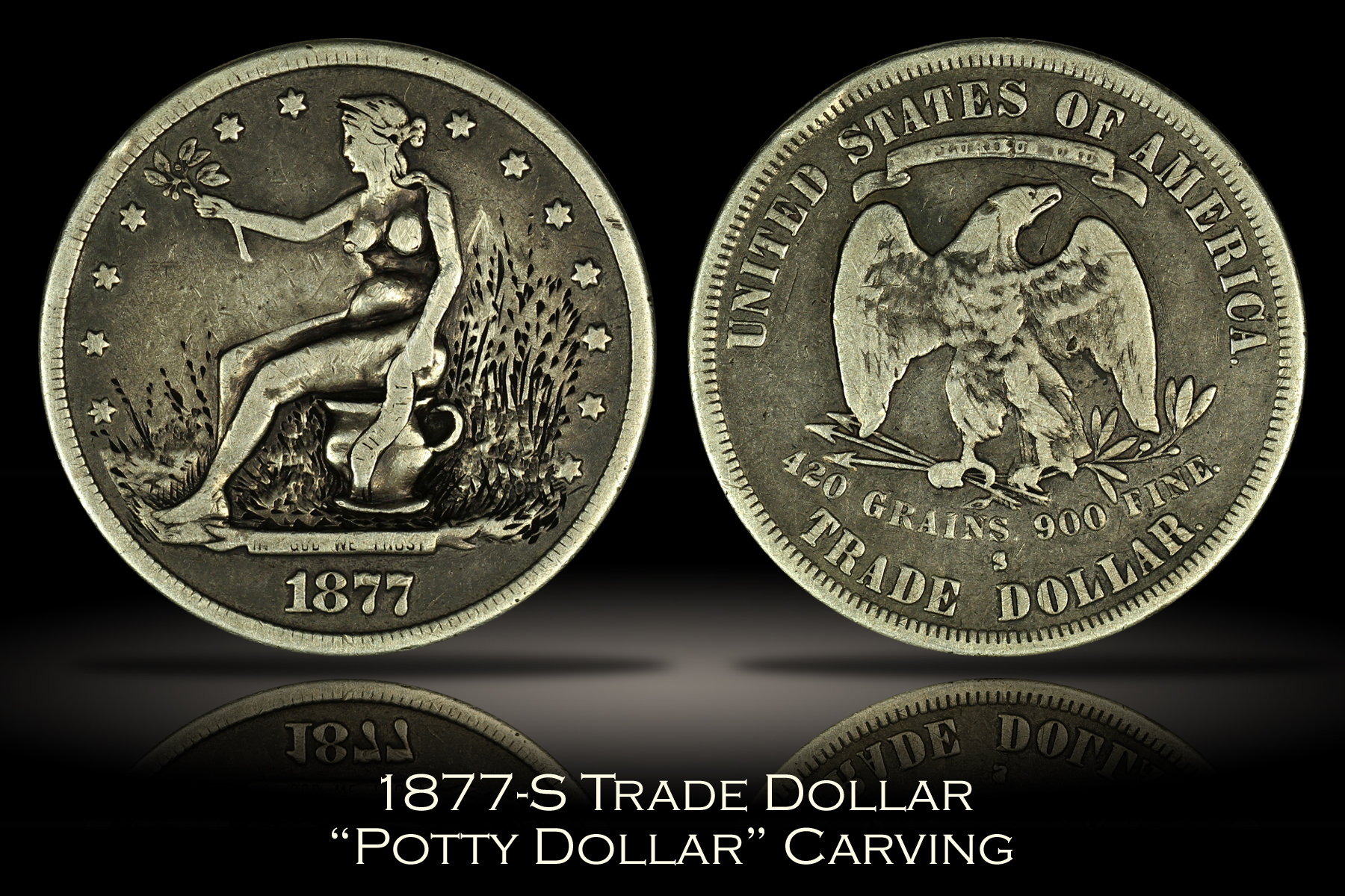 1877-S Trade Dollar Potty Dollar Carving