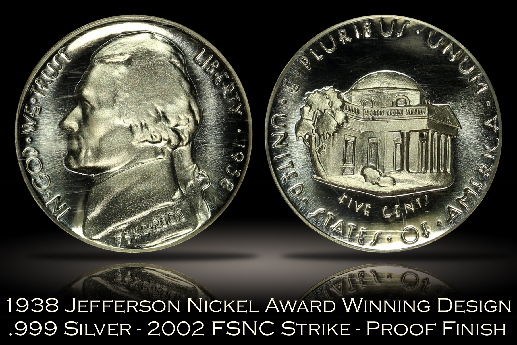 1938 Jefferson Nickel Award Winning Design FSNC 2002 Strike SEGS .999 Silver Set #32