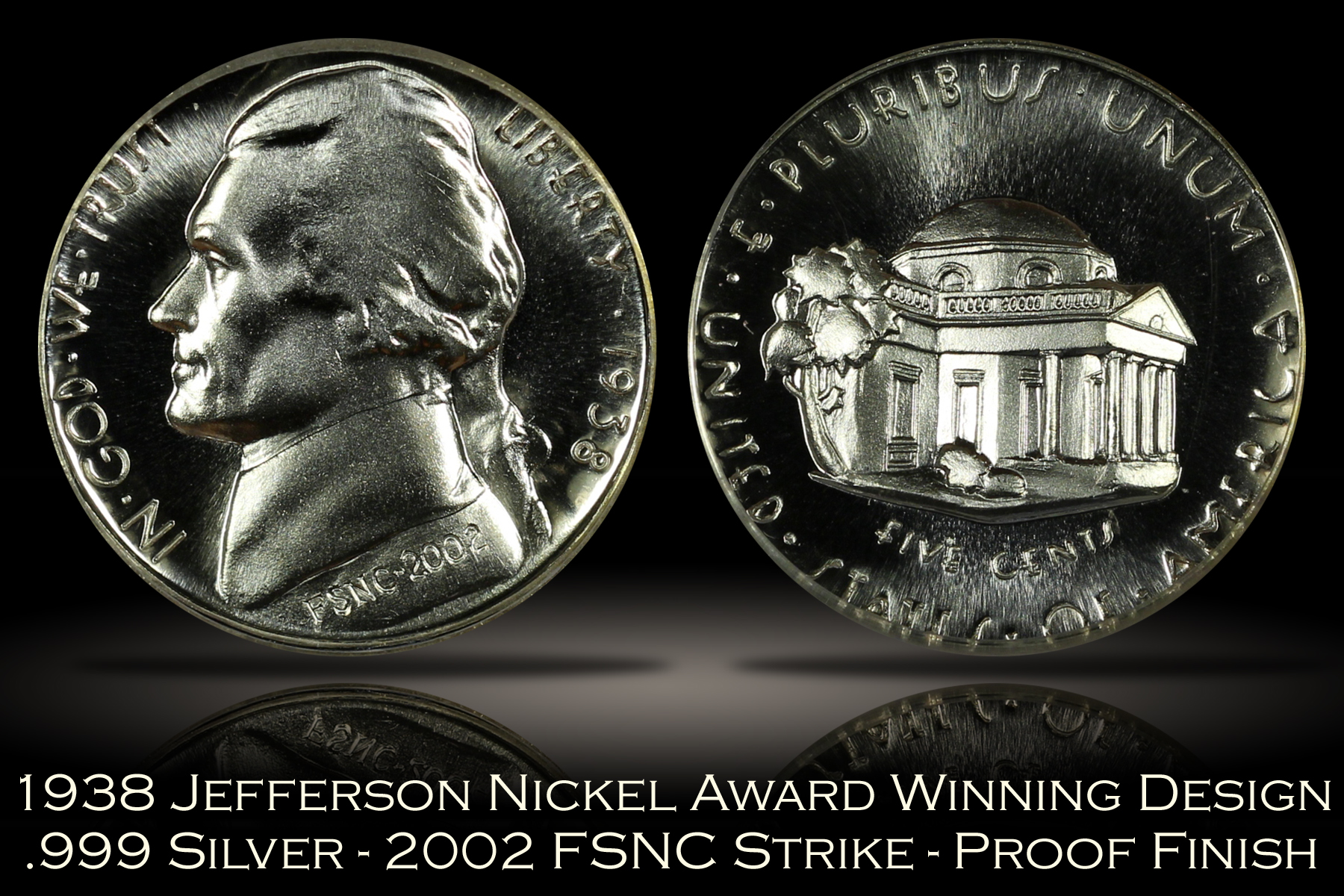 1938 Jefferson Nickel Award Winning Design FSNC 2002 Strike SEGS .999 Silver Set #40