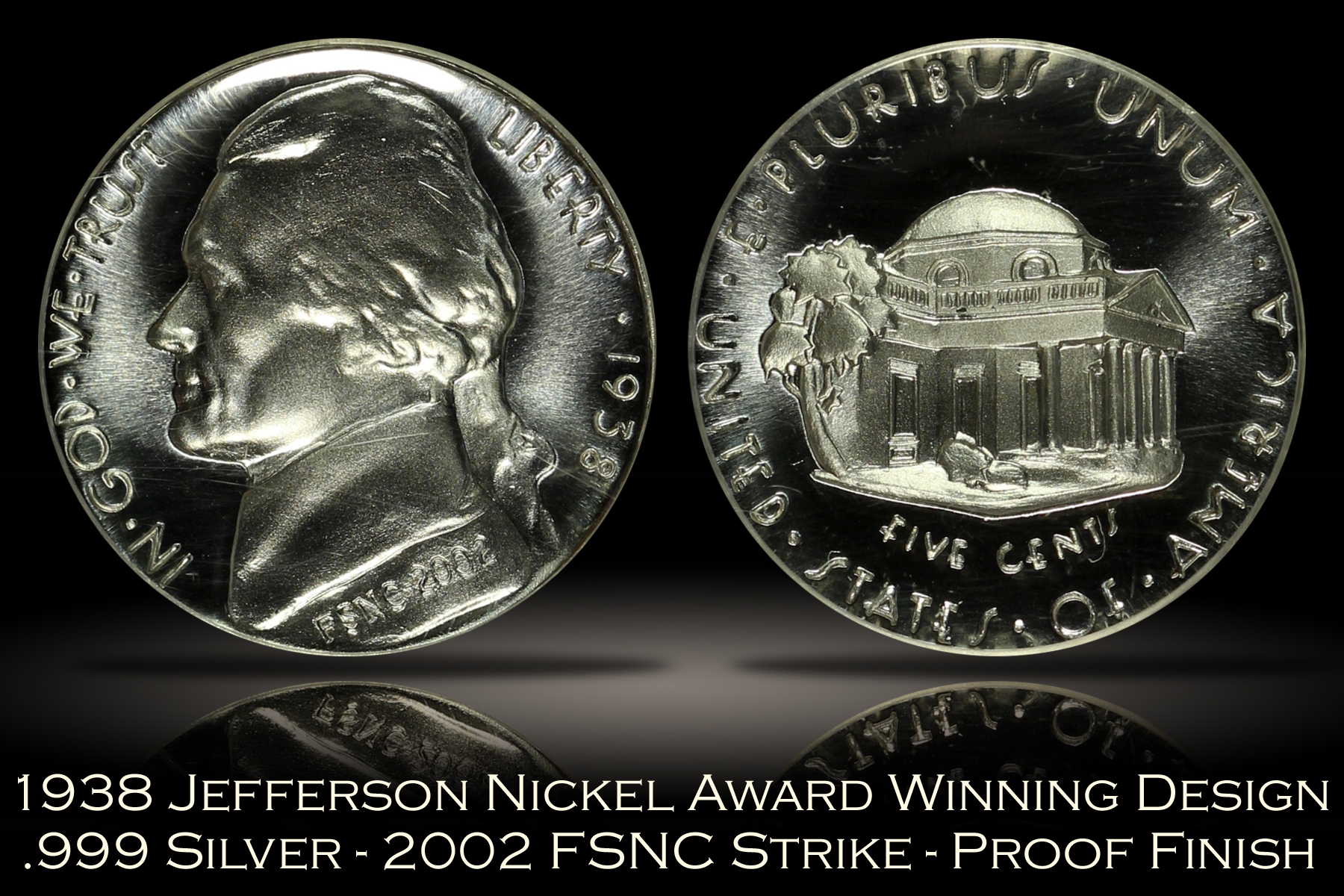 1938 Jefferson Nickel Award Winning Design FSNC 2002 Strike SEGS .999 Silver Set #857
