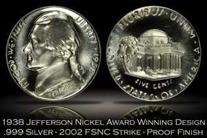 1938 Jefferson Nickel Award Winning Design FSNC 2002 Strike SEGS .999 Silver Set #891