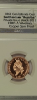 1861 Confederate Cent NGC Set 2011 Smithsonian Restrike