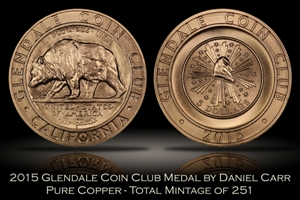 2015 Glendale Coin Club Copper Medal by Daniel Carr