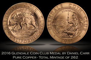 2016 Glendale Coin Club Copper Medal by Daniel Carr