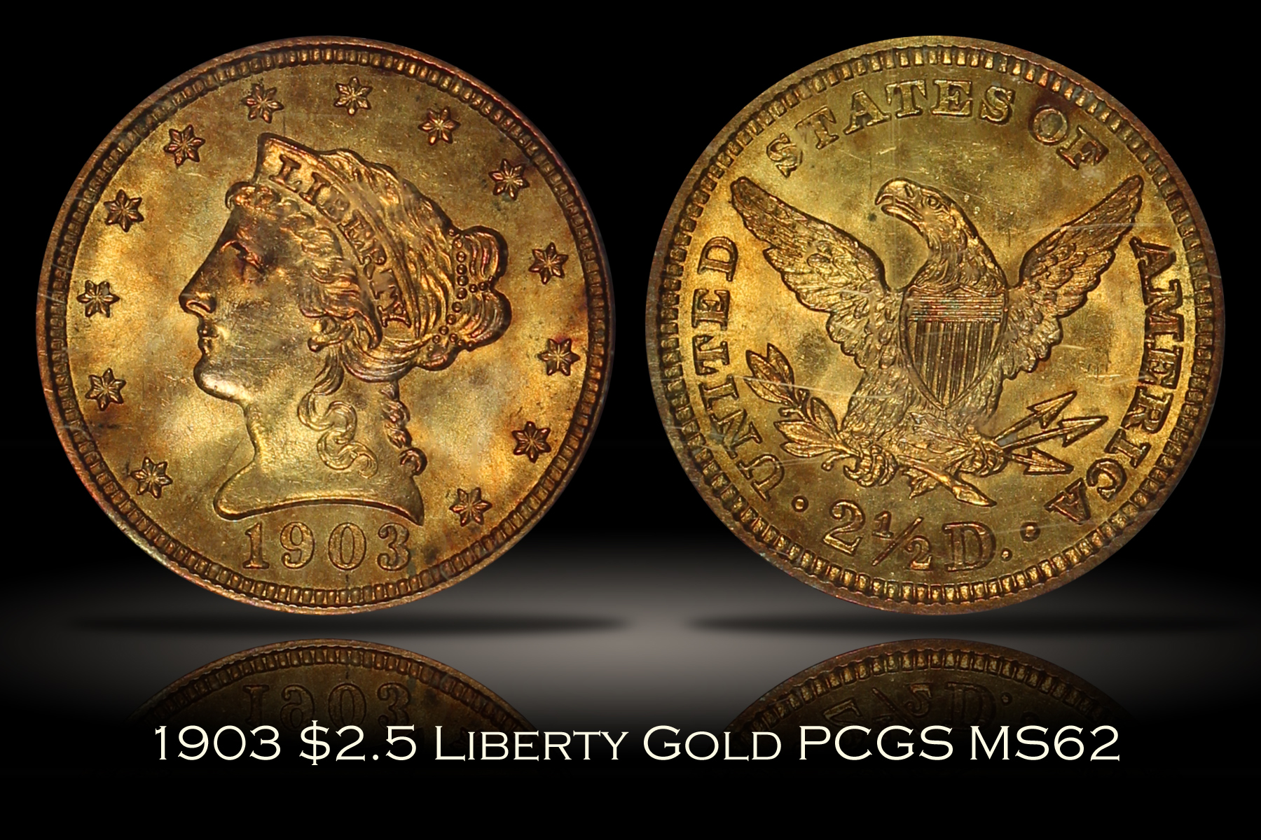 1903 $2.5 Liberty Quarter Eagle PCGS MS62