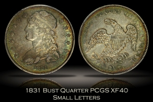 1831 Small Letters Bust Quarter PCGS XF40
