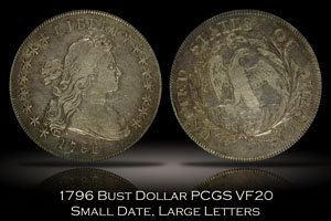 1796 Bust Silver Dollar Small Date Large Letters PCGS VF20