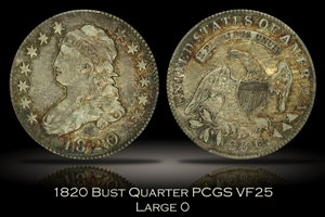 1820 Large 0 Bust Quarter PCGS VF25