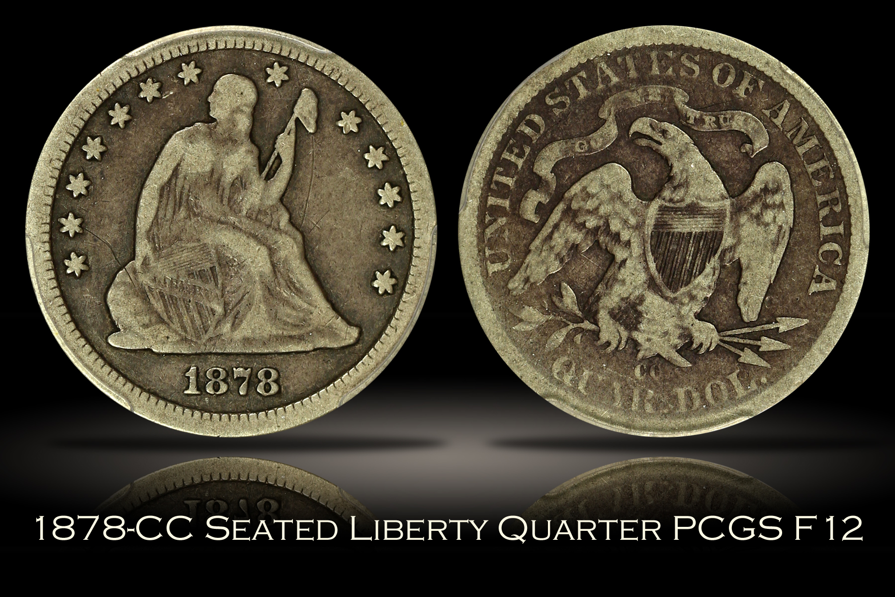 1878-CC Seated Liberty Quarter PCGS F12