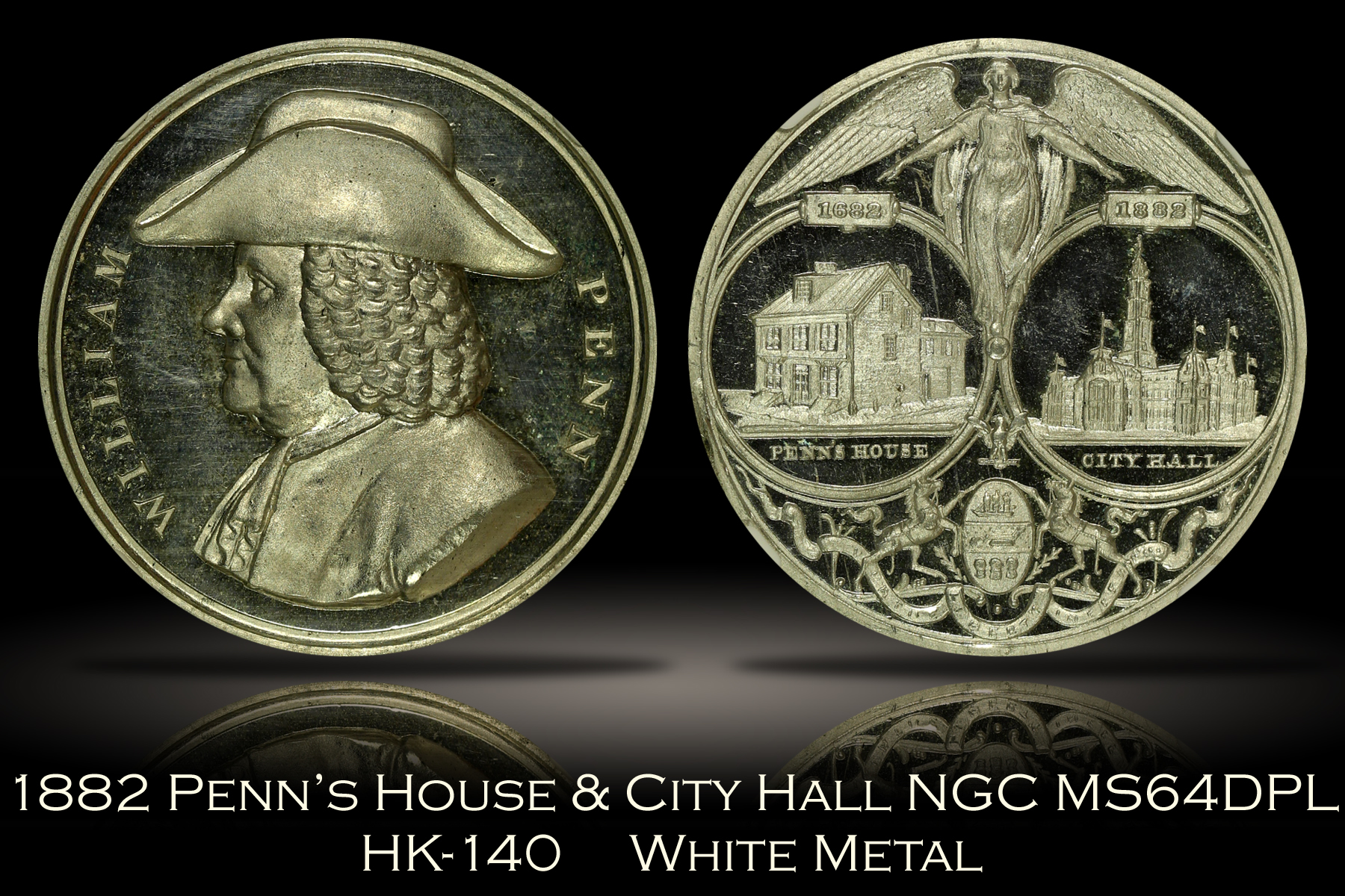 1882 Penn's House & City Hall HK-140 NGC MS64DPL