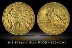1913 $5 Indian Half Eagle PCGS MS62+ CAC