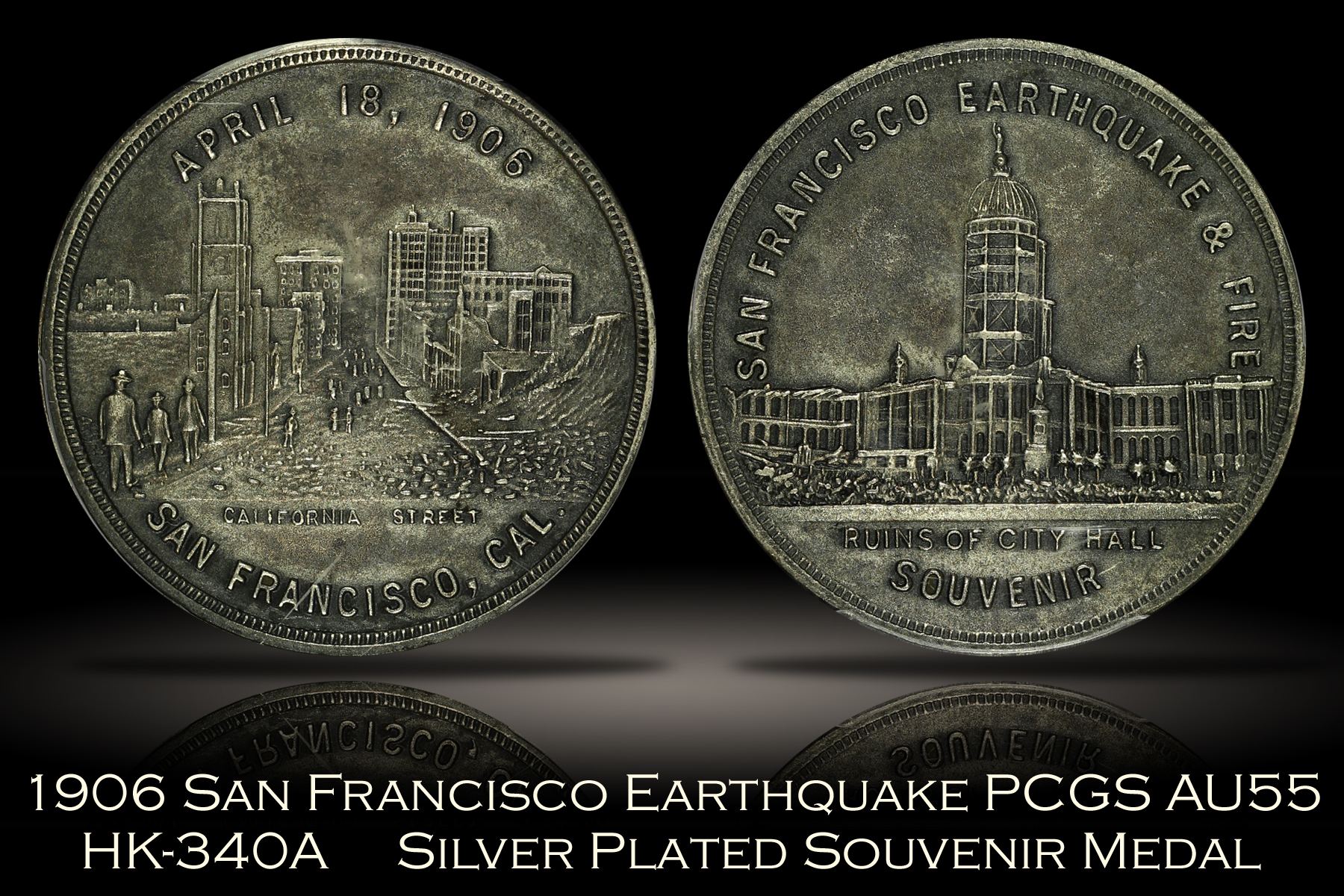1906 San Francisco Earthquake Medal HK-340A PCGS AU55