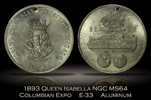 1893 Columbian Expo Queen Isabella Eglit-33 NGC MS64