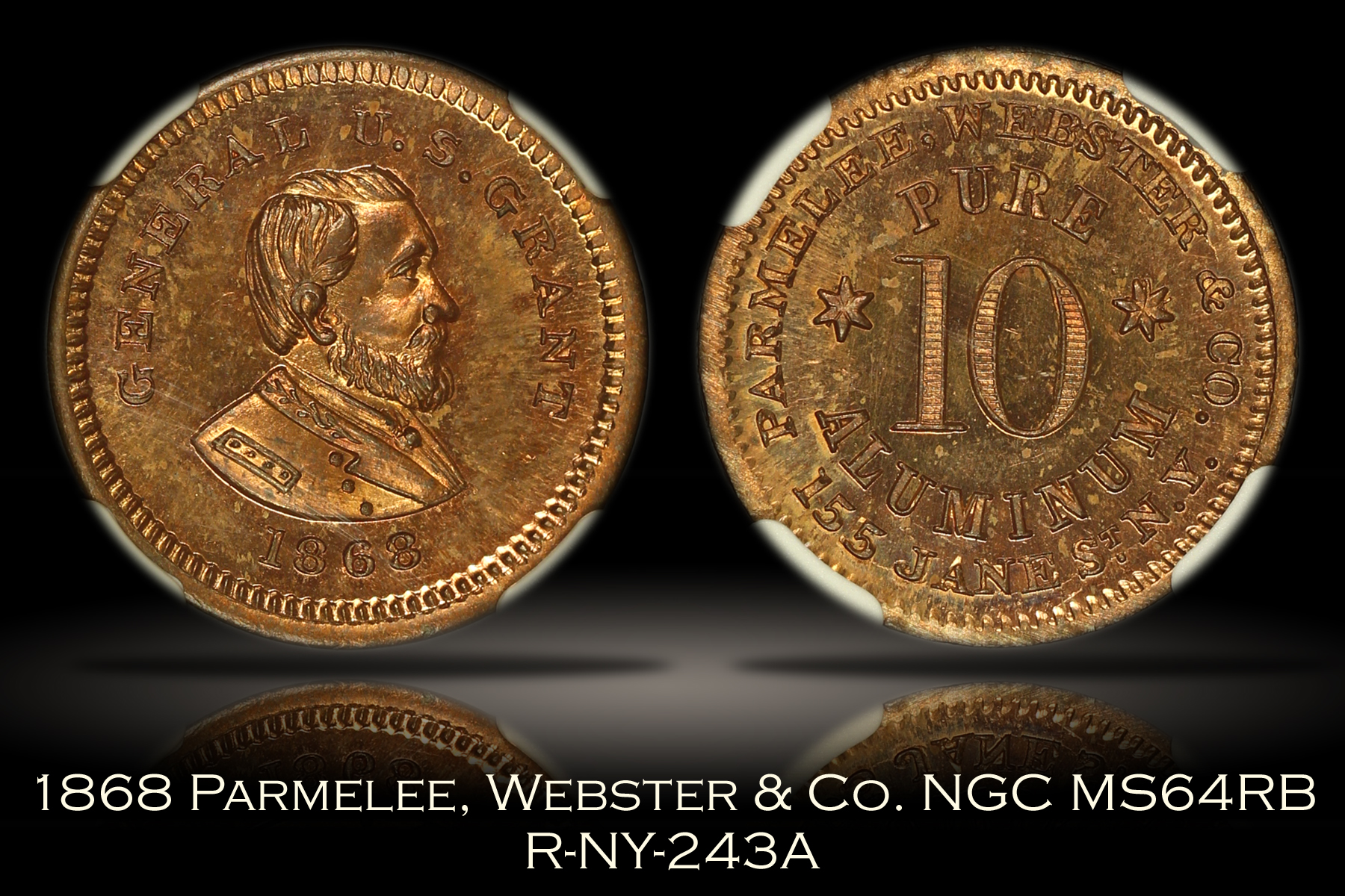 1868 Parmelee, Webster & Co. Grant R-NY-243A NGC MS64RB