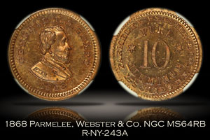 1868 Parmelee, Webster & Co. Grant Token R-NY-243A NGC MS64RB