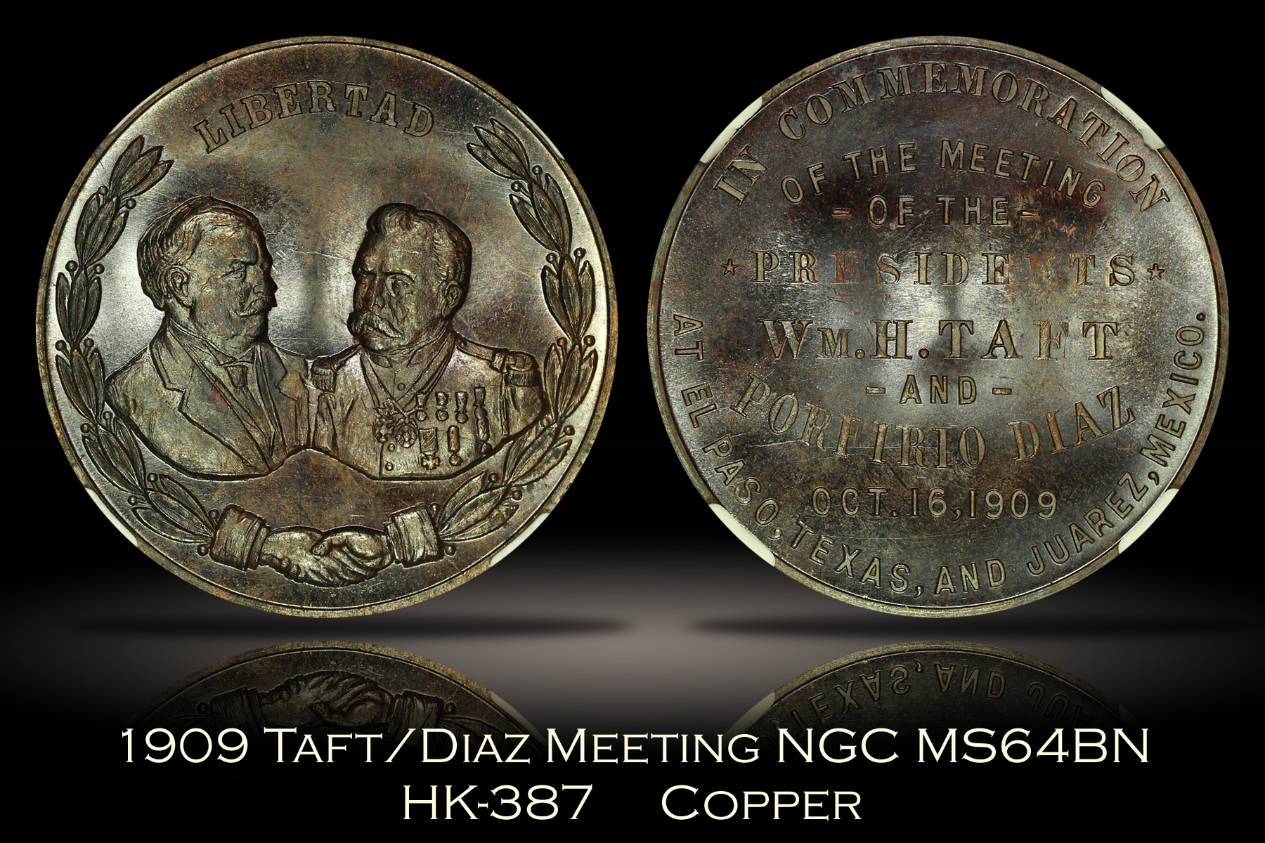 1909 Taft/Diaz Meeting Medal HK-387 NGC MS64BN