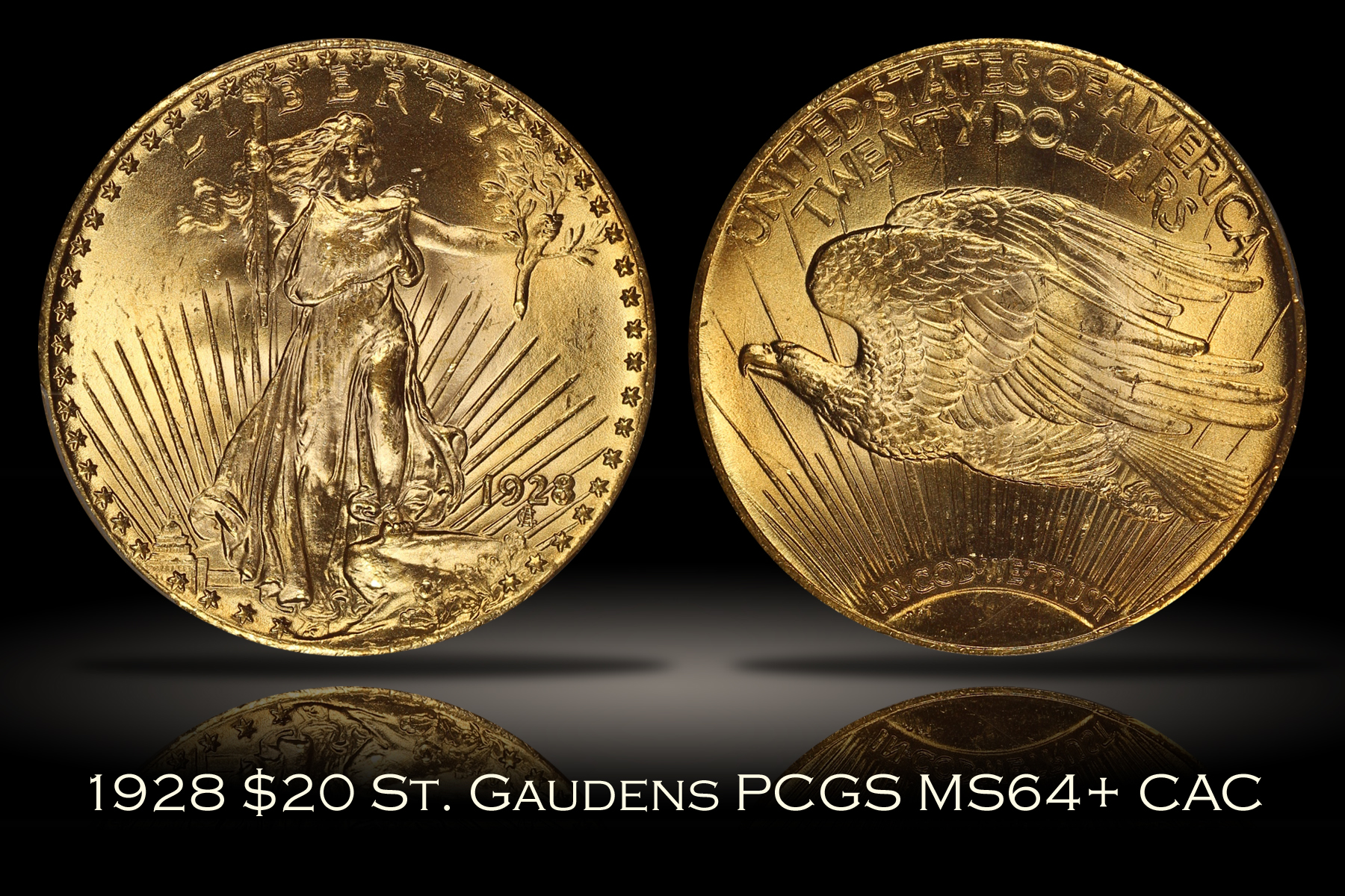 1928 $20 St. Gaudens Gold PCGS MS64+ CAC