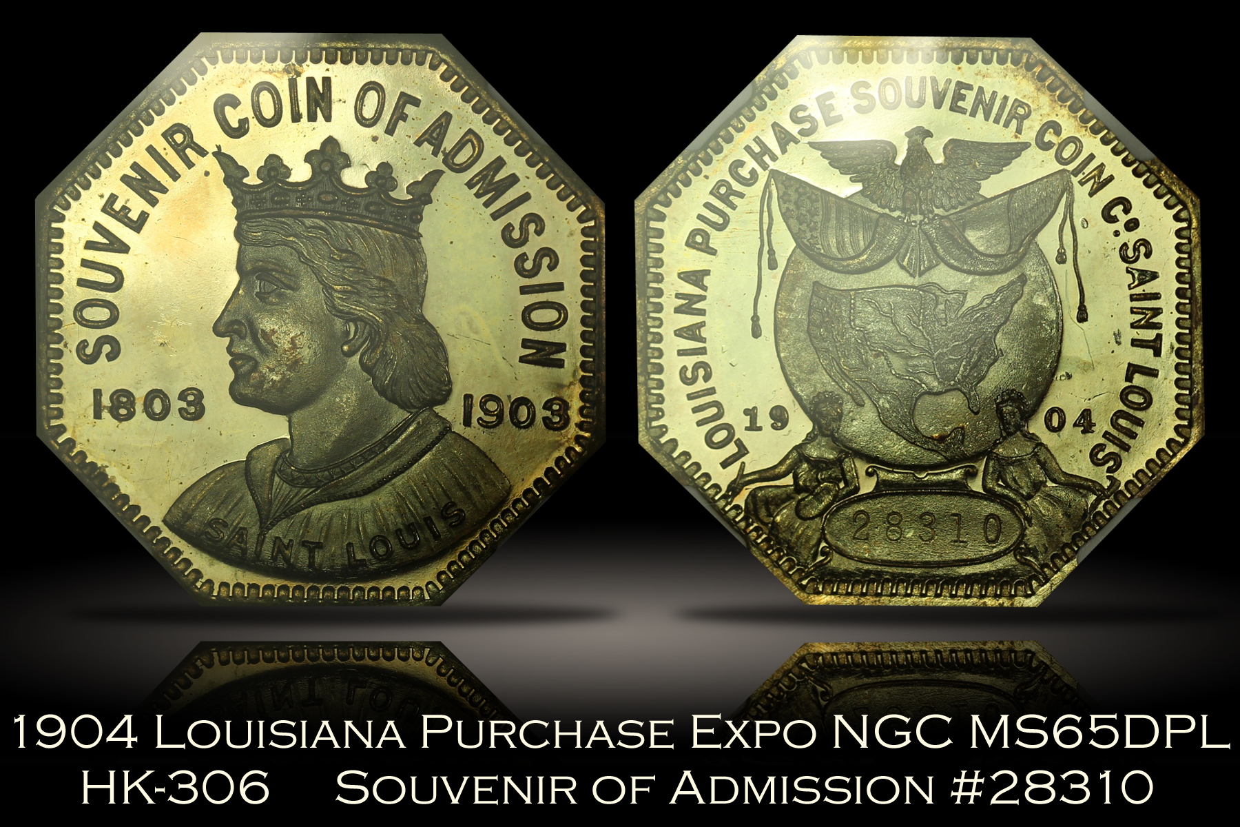 1904 Louisiana Purchase Expo Souvenir of Admission HK-306 NGC MS65DPL