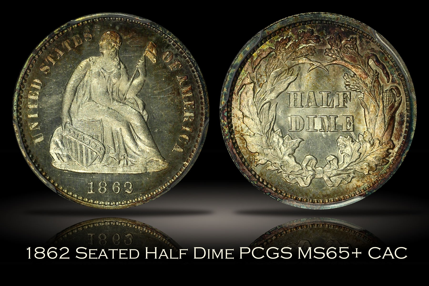 1862 Seated Liberty Half Dime PCGS MS65+ CAC