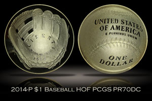 2014-P $1 Silver Baseball Hall of Fame PCGS PR70DCAM