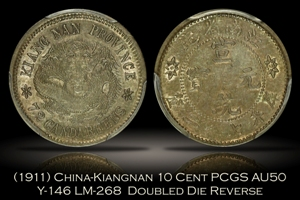 1911 China Kiangnan 10 Cent Doubled Die Reverse Y-146 LM-268 PCGS AU50