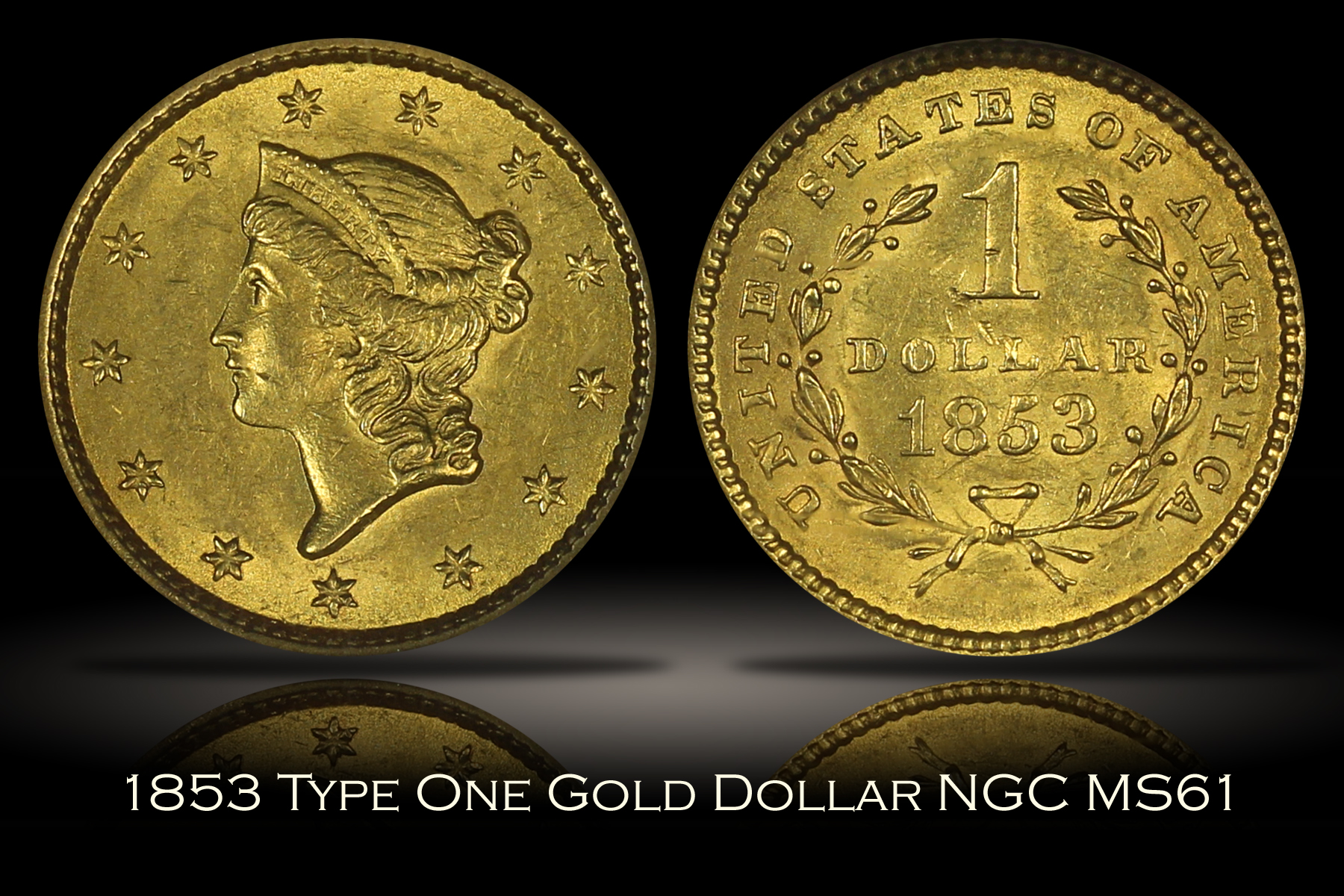 1853 Gold Dollar NGC MS61