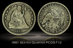 1861 Seated Liberty Quarter PCGS F12