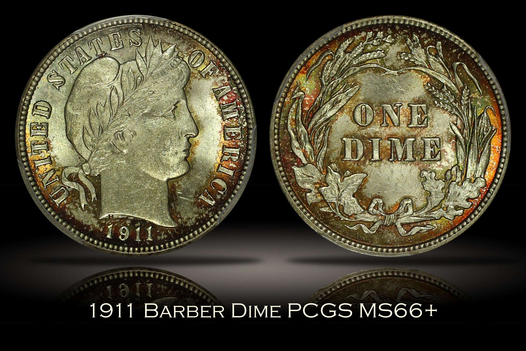 1911 Barber Dime PCGS MS66+
