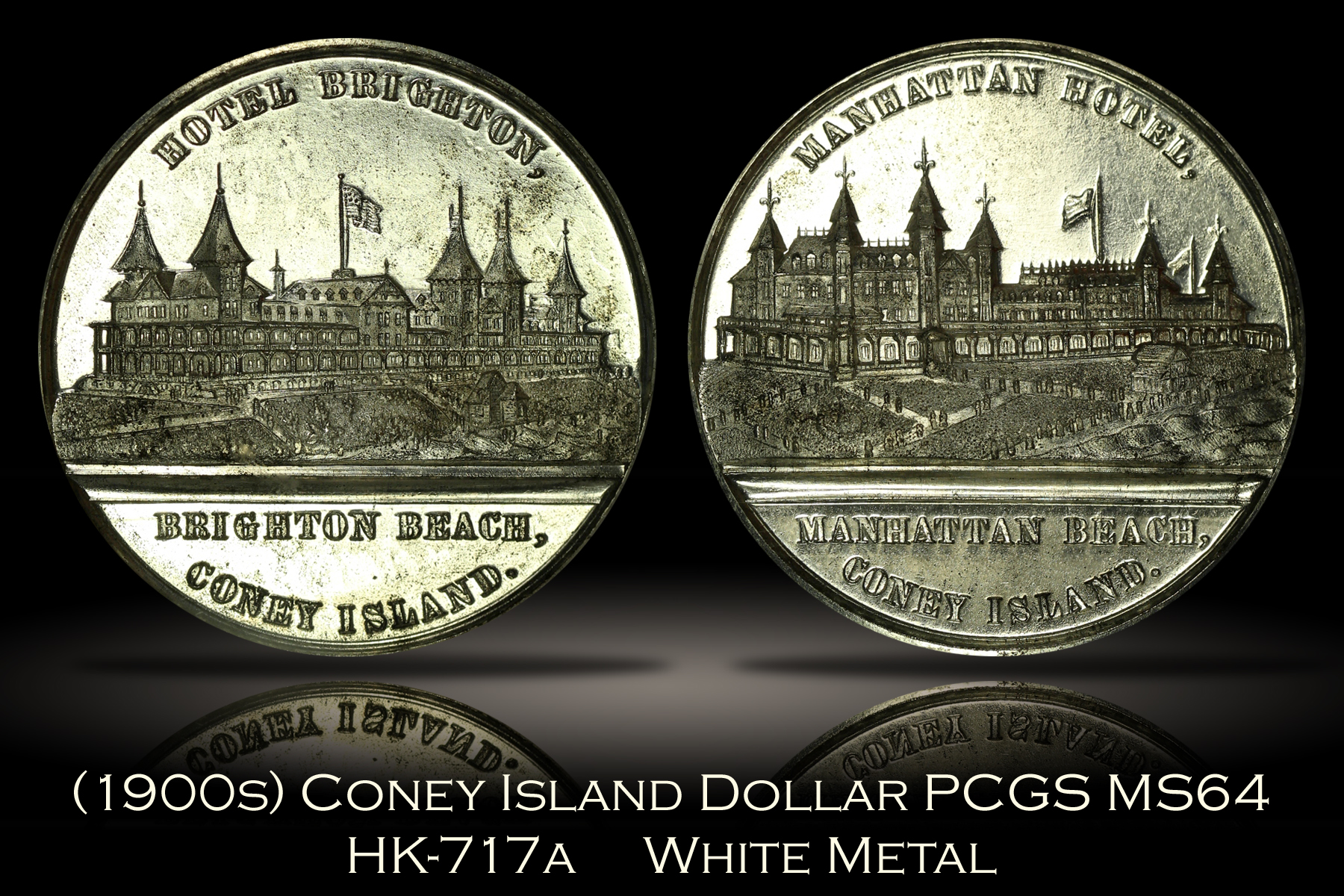 (1900s) Coney Island Dollar HK-717a PCGS MS64