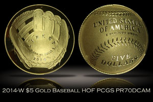 2014-W $5 Gold Baseball Hall of Fame PCGS PR70DCAM