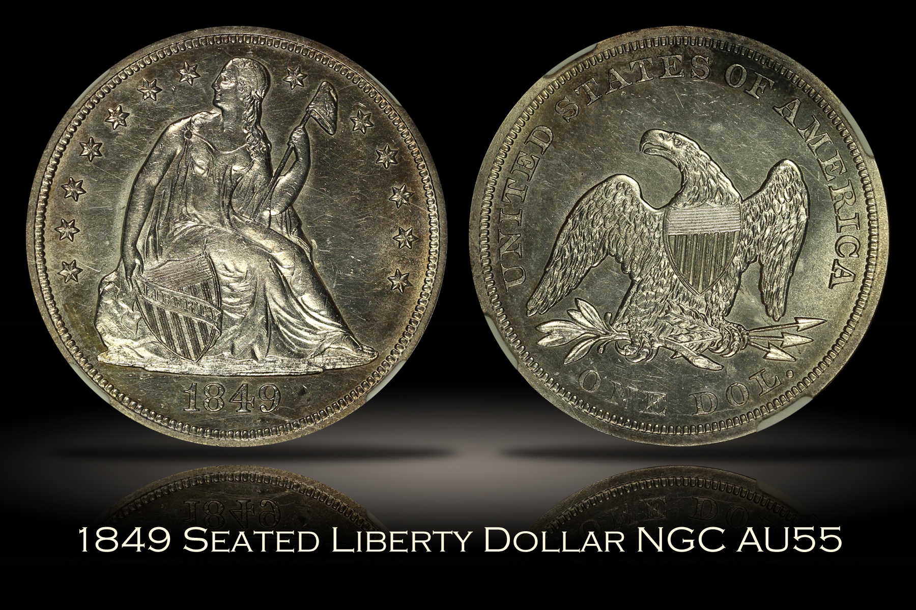 1849 Seated Liberty Dollar NGC AU55