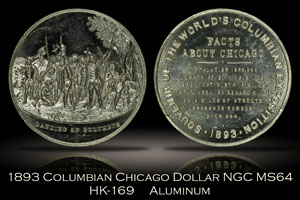 1893 Columbian Expo Chicago Dollar HK-169 NGC MS64