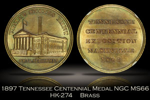1897 Tennessee Centennial Expo Medal HK-274 NGC MS66
