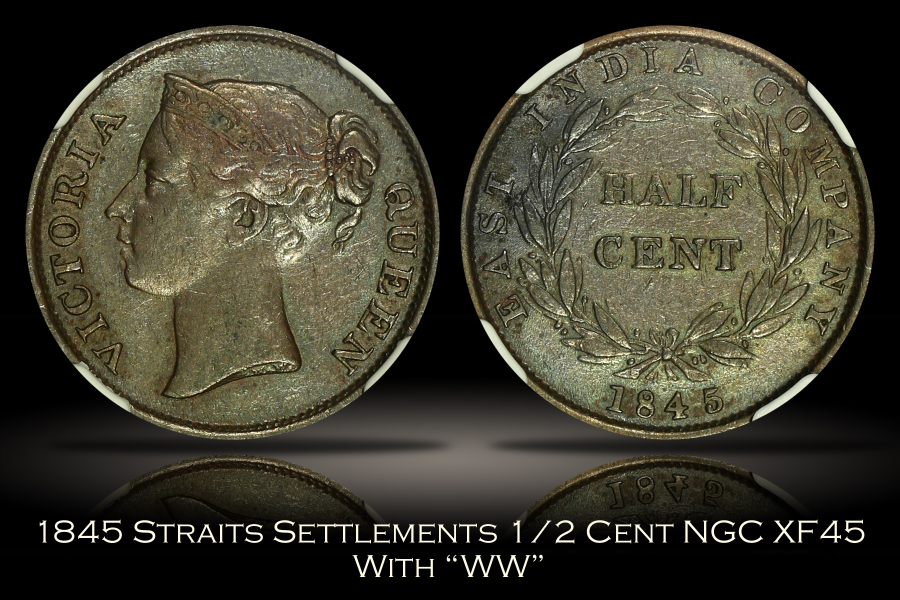 1845 Straits Settlements 1/2 Cent with WW NGC XF45