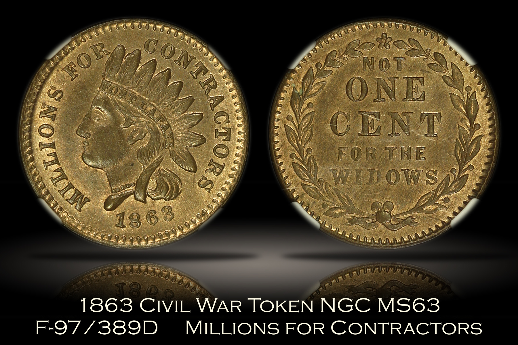 1863 Millions for Contractors Civil War Token F-97/389d NGC MS63