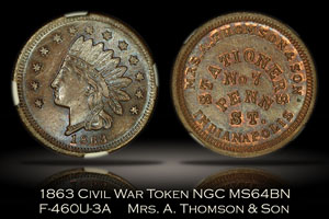 1863 Mrs. A. Thompson & Son Civil War Token F-460U-3a NGC MS64BN