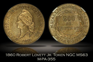 1860 Robert Lovett Jr. Token CSA Cent Obverse M-PA-355 NGC MS63